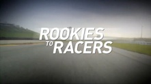 Rookies to Racers