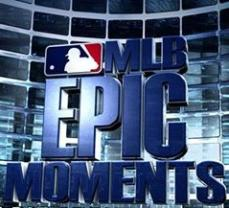 MLB Epic Moments