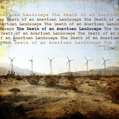 Death of an American Landscape