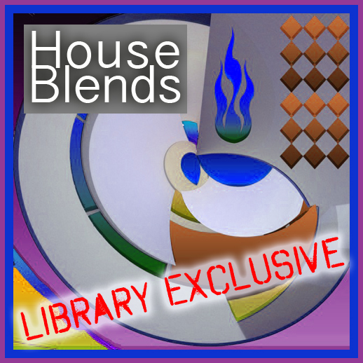 House Blends